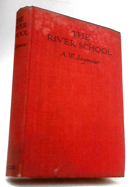 The River School by A.W. Seymour