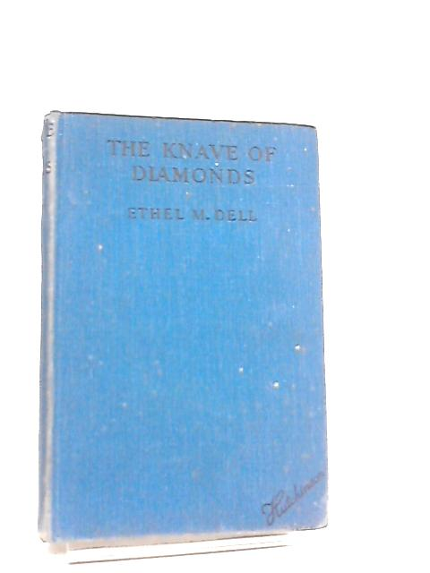 The Knave of Diamonds by Ethel M. Dell
