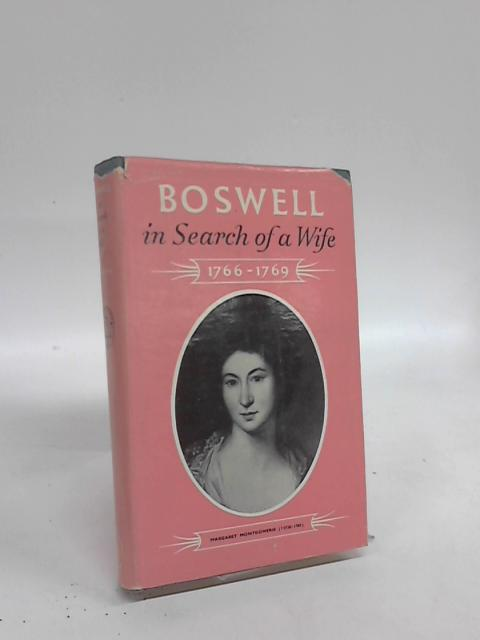 Boswell In Search of A Wife by Frank Brady