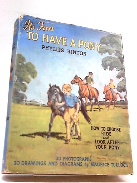 It's fun to have a pony by Hinton, Phyllis