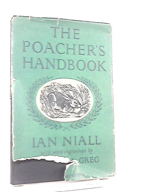The Poacher's Handbook by Ian Niall