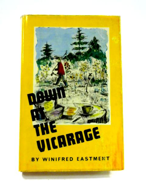 Down at the Vicarage by Winifred Eastment