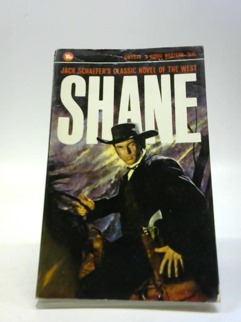 Shane by Schaefer, Jack
