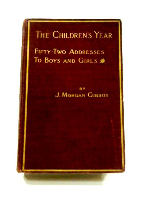 The Children's Year by J. Morgan Gibbon