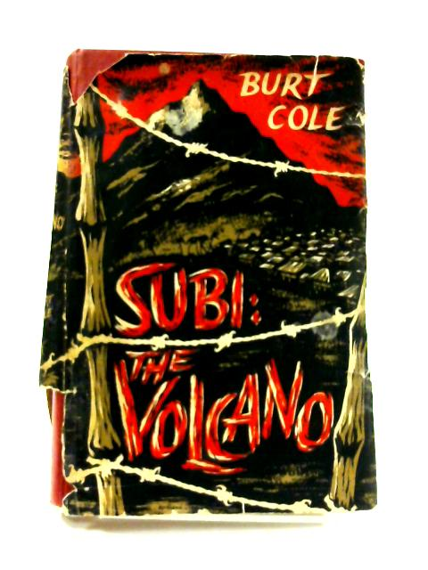 Subi: The Volcano By Burt Cole