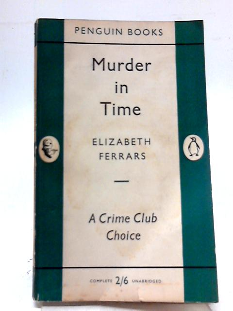 Murder in Time By Elizabeth Ferrars