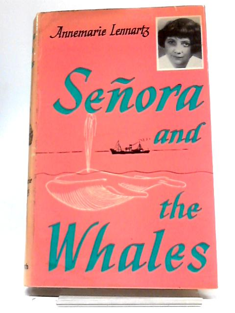 Senora And The Whales by Annemarie Lennartz