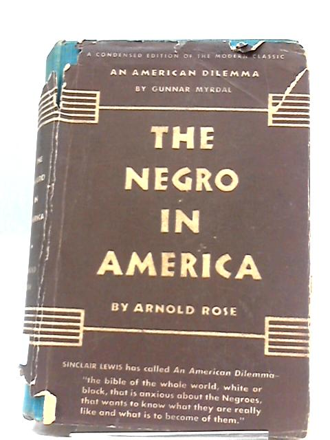 The Negro in America: A Condensation of An American Dilemma by Gunnar Myrdal