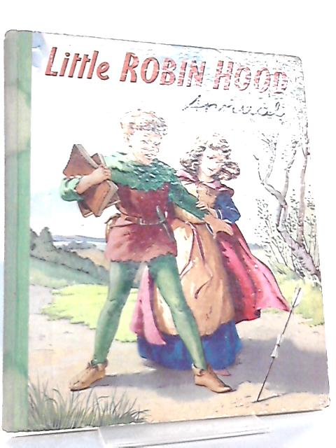 Little Robin Hood Annual by P. and G. Briggs