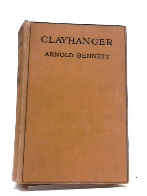 Clayhanger by A. Bennett