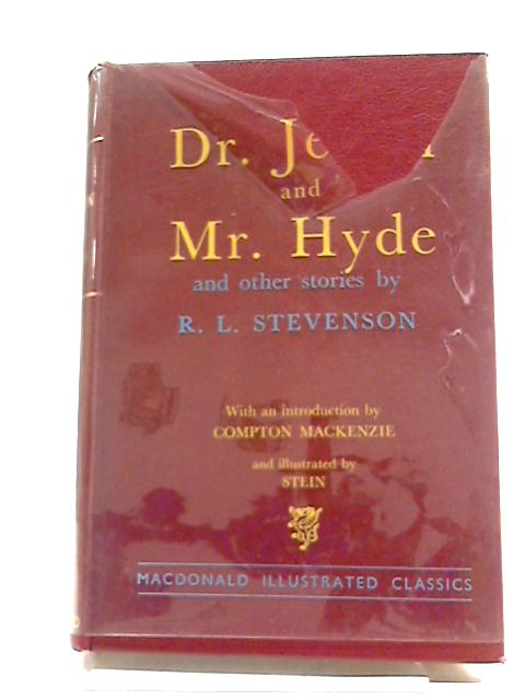 Strange Case of Dr. Jekyll and Mr. Hyde and Other Stories. Macdonald Illustrated Classics. 17 by Stevenson, Robert Louis.