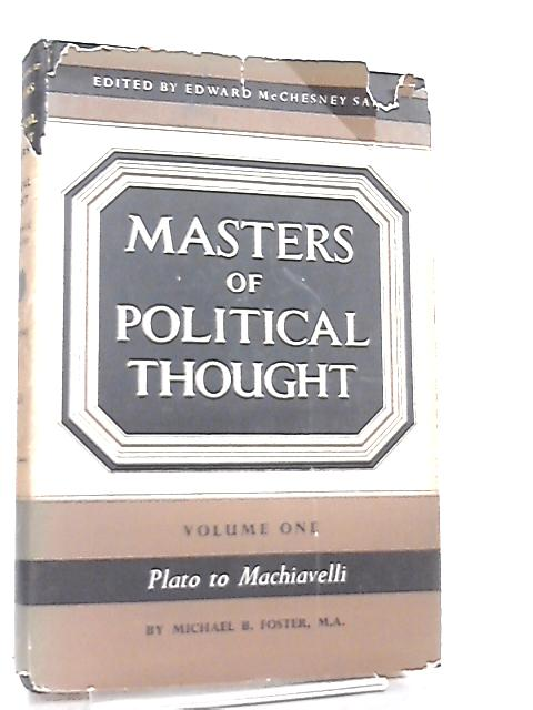 Masters of Political Thought Volume One by Edward M. Sait