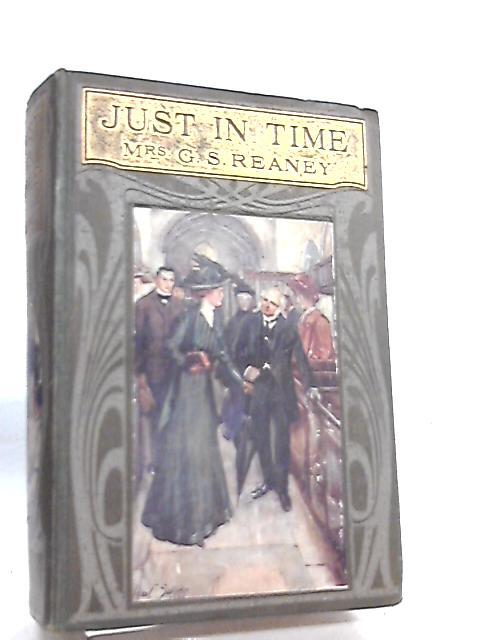 Just In Time, or Howard Clarion's Rescue By Mrs G. S. Reaney