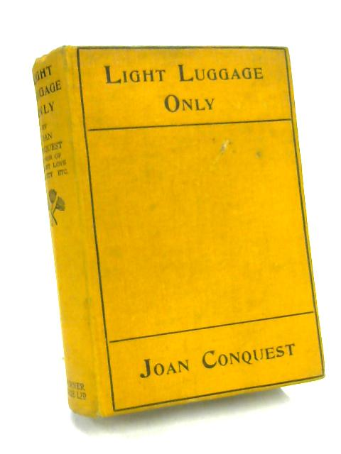 Light Luggage Only! by Joan Conquest