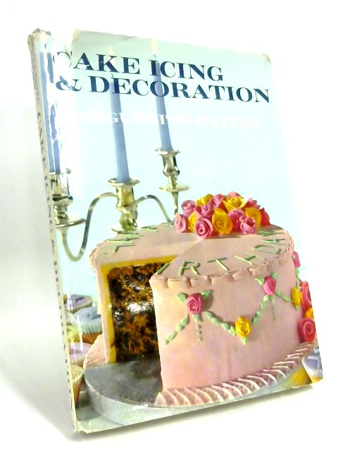 Cake Icing & Decoration By Marguerite Patten