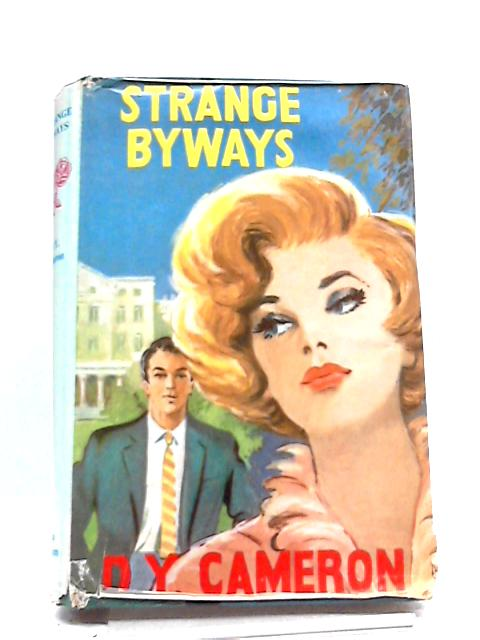 Strange Byways by D Y Cameron ~