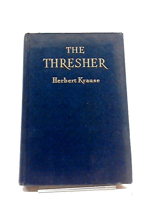 The Thresher by Herbert Krause