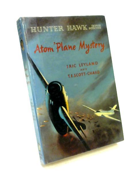 Atom Plane Mystery by Leyland & Scott-Chard