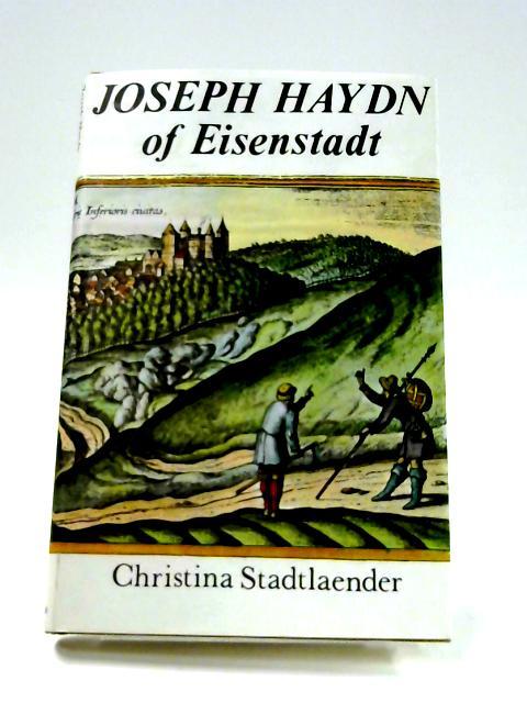 Joseph Haydn of Eisenstadt by C. Stadtlaender