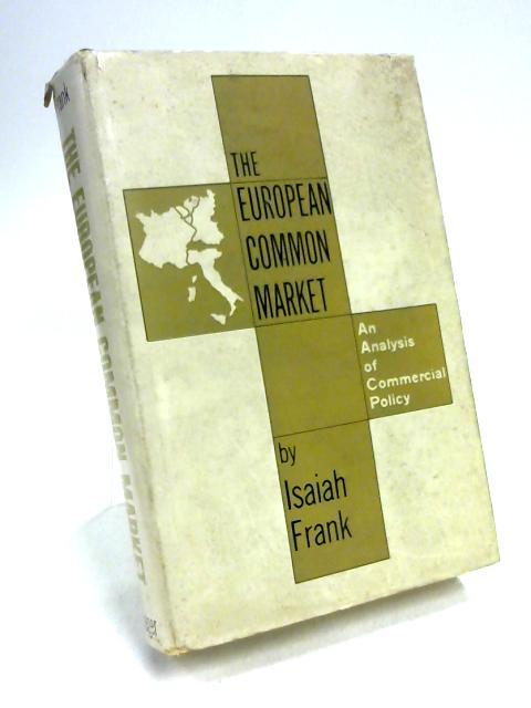 The European Common Market By Isaiah Frank