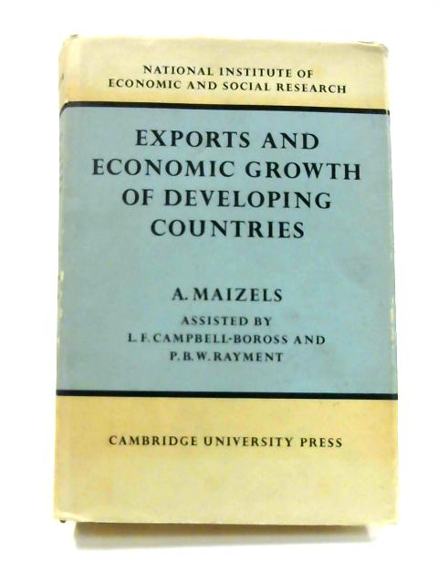 Exports and Economic Growth of Developing Countries By A. Maizels