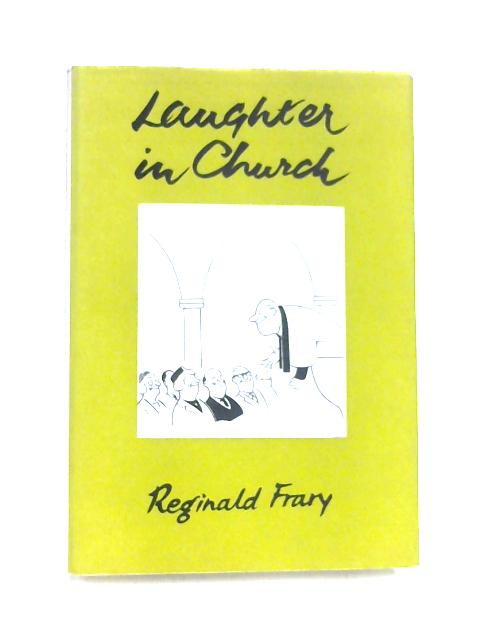 Laughter in Church by Reginald Frary