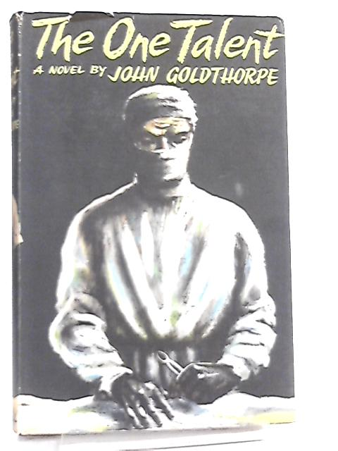 The One Talent by John Goldthorpe