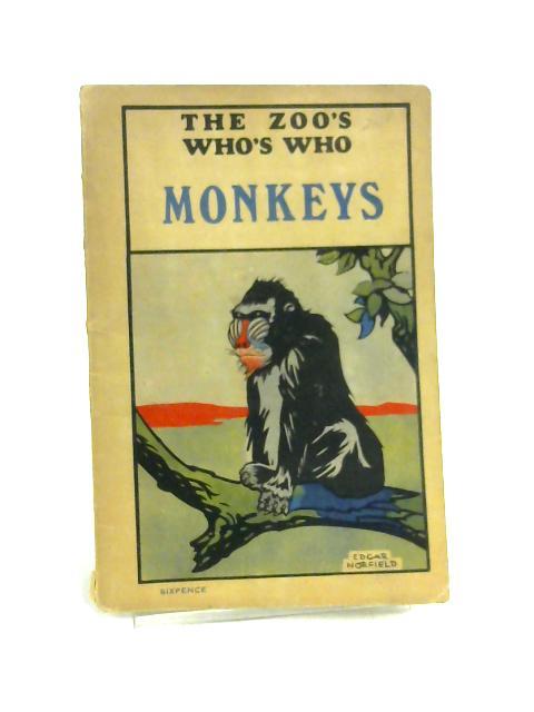 The Zoo's Who's Who: Monkeys By W.S. Berridge