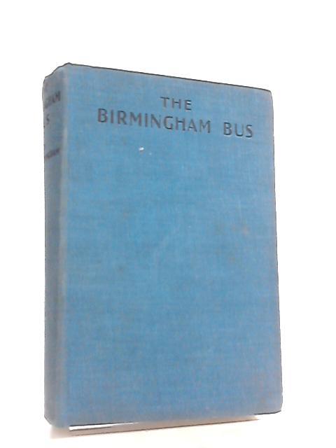 The Birmingham Bus By George A. Birmingham
