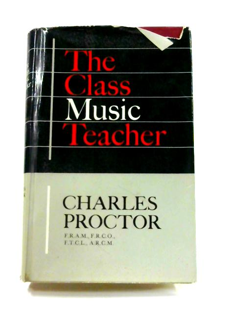 Class Music Teacher by Charles Proctor