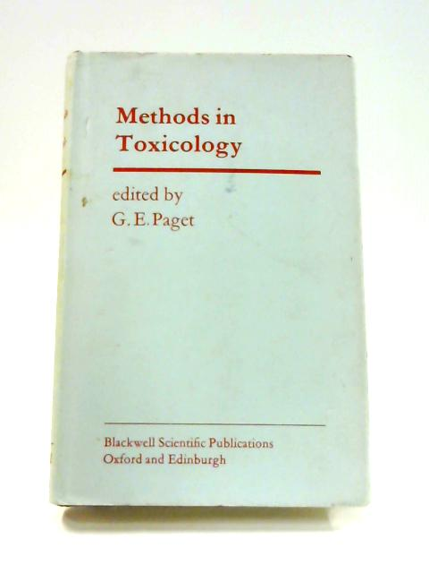 Methods in Toxicology By G.E. Paget