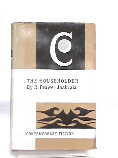 The Householder by R. Prawer jhabvala