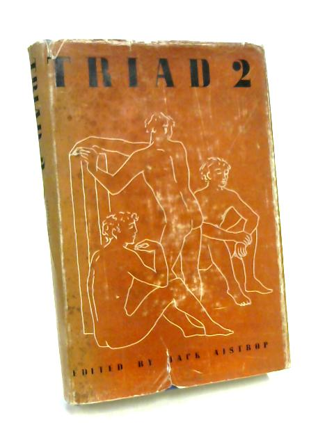Triad Two By Ed. by Jack Aistrop