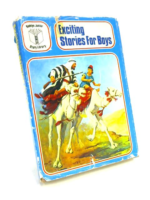 Exciting Stories for Boys by Peter Rolls