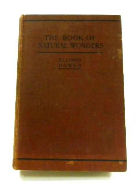 The Book Of Natural Wonders by Ellison Hawks