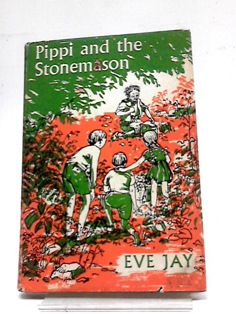 Pippi And The Stonemason by Jay, Eve