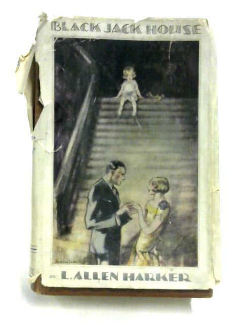 Black Jack House by Lizzie Allen Harker
