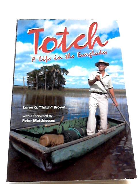 Totch by Matthiessen