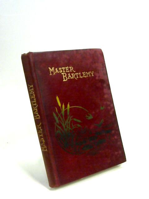 Master Bartlemy by Frances Eliza Crompton