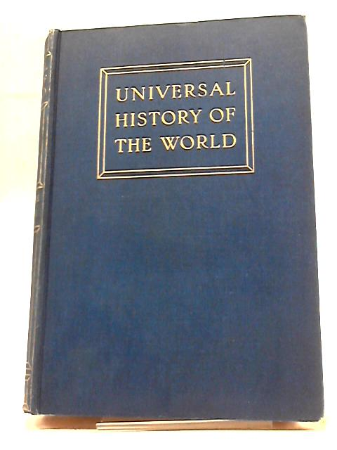 Universal History of the World Volume III by J A Hammerton (ed)
