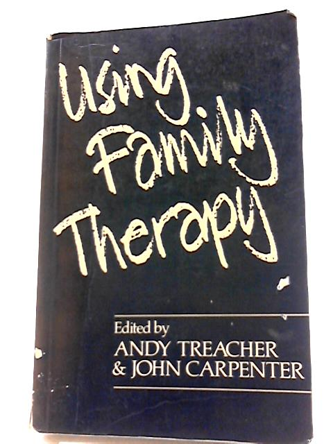 Using family therapy By Treacher