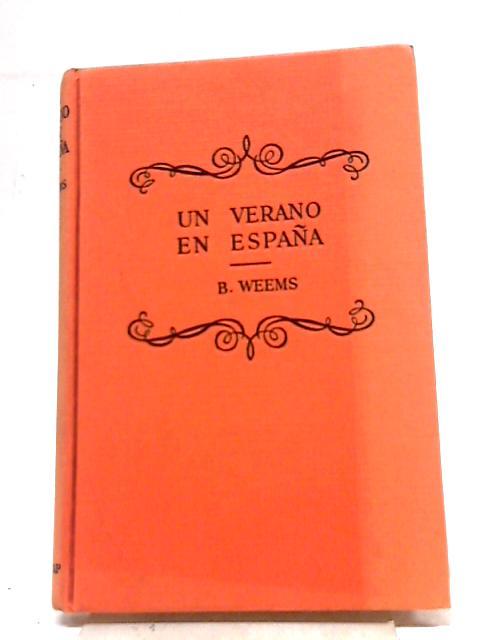 Un Verano En Espana By Roger Burch Weems M.A.