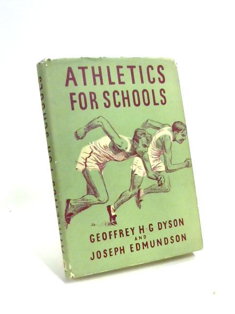 Athletics for Schools by Geoffrey H G Dyson