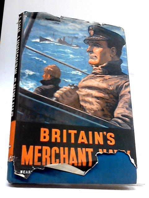 Britains Merchant Navy by Sir Archibald Hurd