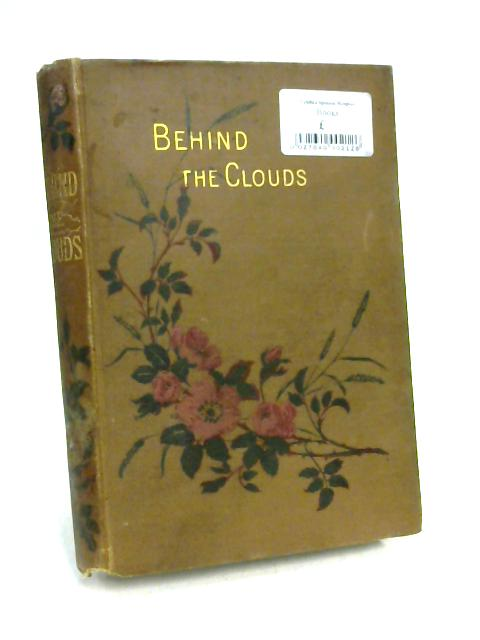 Behind the Clouds: a Story of Village Lives by Grace Hamilton