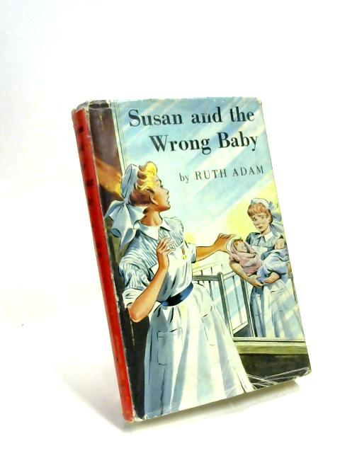 Susan and the Wrong Baby by Ruth Adam