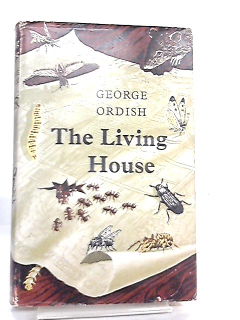 The Living House By George Ordish