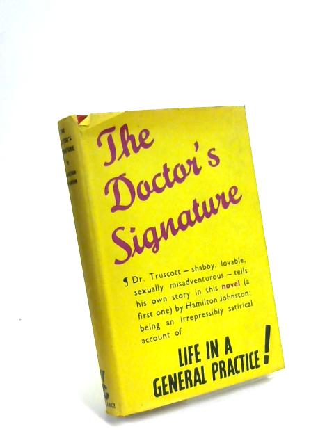The Doctor's Signature by Hamilton Johnston