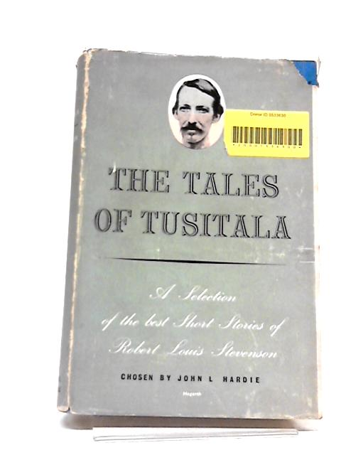 The Tales of Tusitala: A Selection of the Best Short Stories by Various