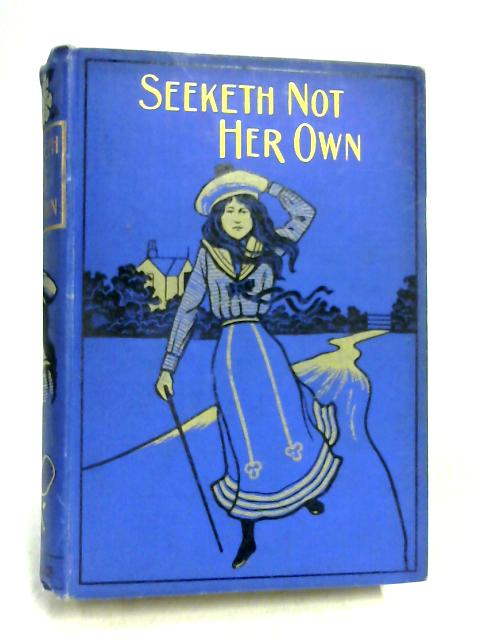 Seeketh Not Her Own by Sidney Mary Sitwell